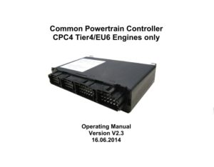 Common Powertrain Controller CPC4 Tier4/EU6 Engines only. Operating Manual Version V 2.3.