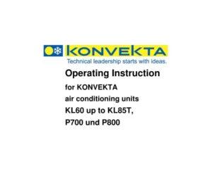 Konvekta KL60 up to KL85T, P700 und P800 KS60. Operating Instruction.